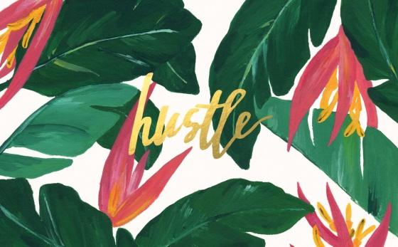 Hustle + Florals